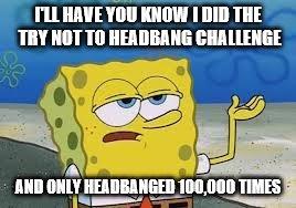 metal spongebob