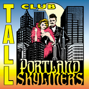 Portland Skyliners Tall Club