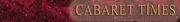 CABARET TIMES