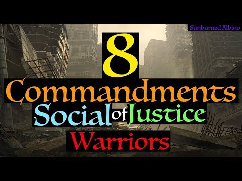 The Eight Commandments of Social Justice Warriors