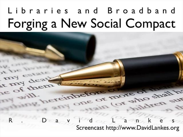 Libraries and Broadband: Forging a New Social Compact