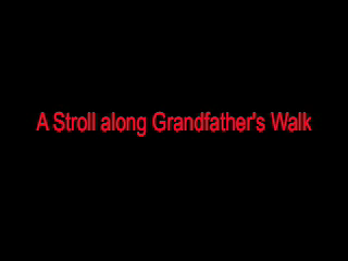 Grandfather's Walk