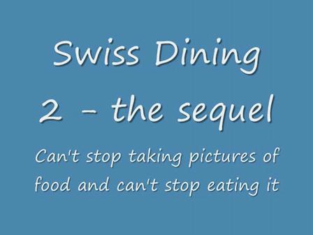 SwissDiningSequel