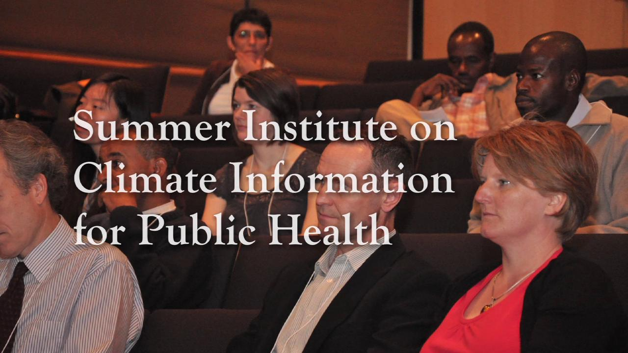 Summer Institute on Climate Information for Public Health