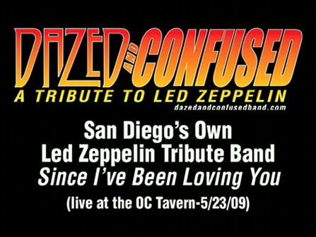 Since I've Been Loving You - Dazed and Confused