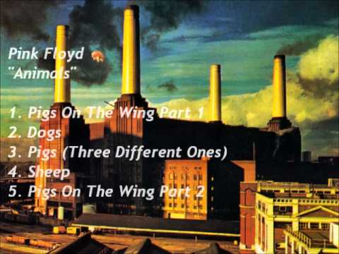 "Pink Floyd ""Animals"" Full Album [HQ]"