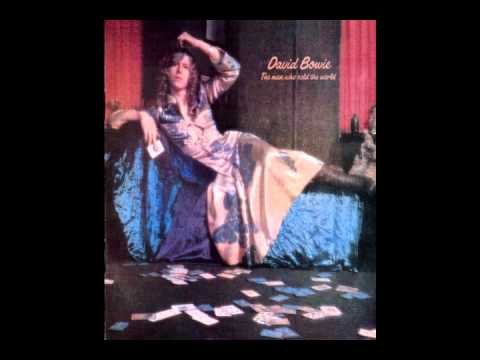 David Bowie- The Man Who Sold The World [Full Album]