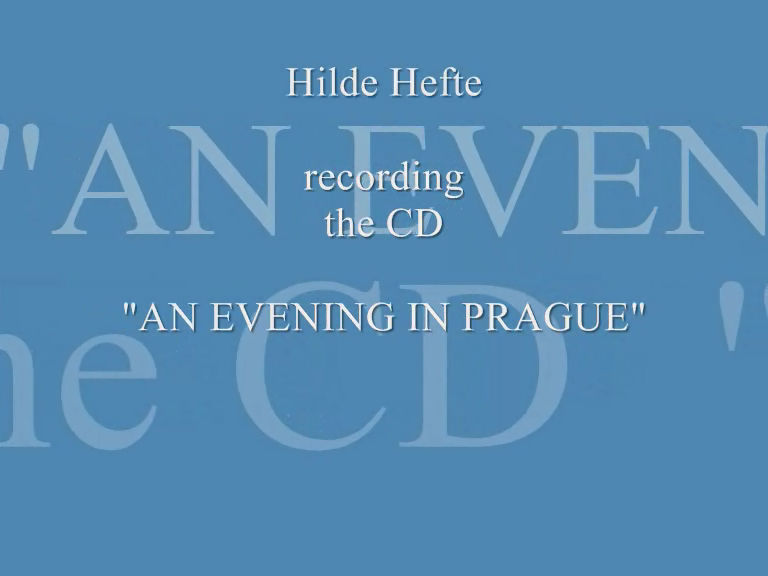 Hilde Hefte and The City of Prague Philharmonic Orch.