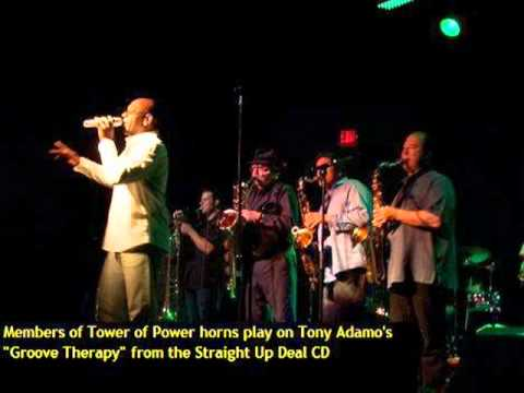 Tony Adamo - Groove Therapy with Tower of Power horns