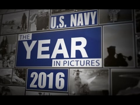 The U.S. Navy Year in Pictures 2016