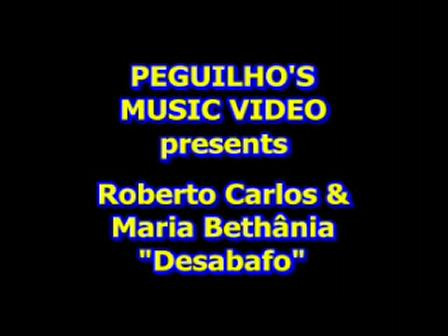 RobertoCarlos e MariaBethania - Desabafo