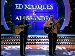 Ed Marques e Alessandro