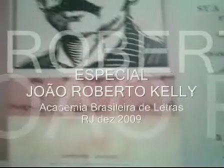 JOÃO ROBERTO KELLY **** ABL RJ dez 2009