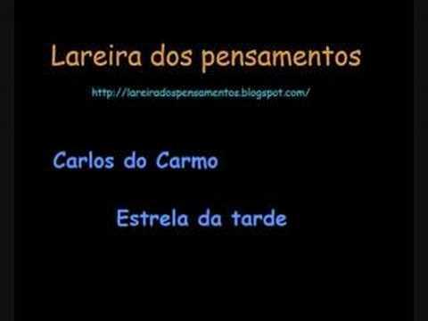 Carlos do Carmo - Estrela da Tarde