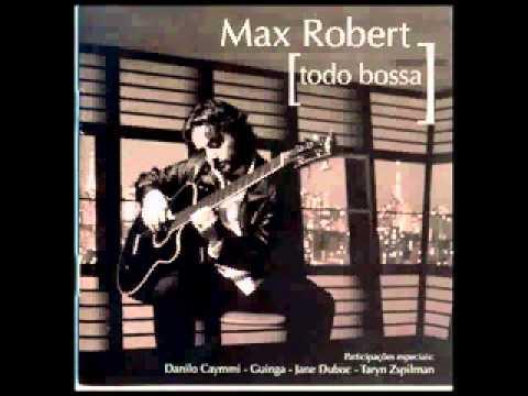 Max Robert  - Samba Novo ( cd Todo Bossa )