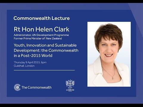 2015 Commonwealth Lecture by Rt Hon Helen Clark