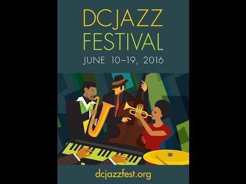 DC Jazz Festival 2016 * Summertime by George V Johnson Jr