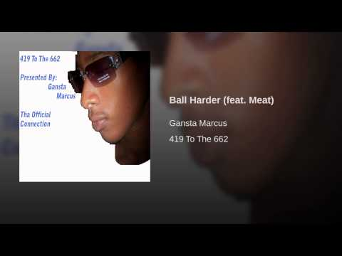 Ball Harder (feat. Meat)