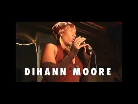 THE DIHANN MOORE EXPERIENCE!!