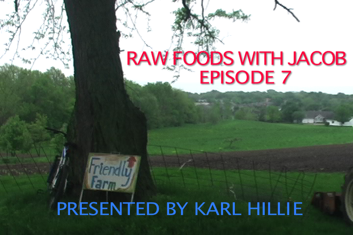Raw Foods with Jacob Episode 7