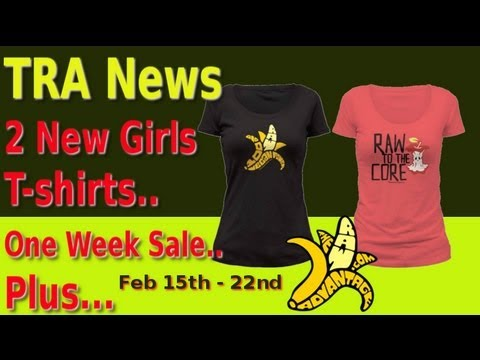 TRA News, 2 New Girls T-shirts One Week Sale.. Plus...
