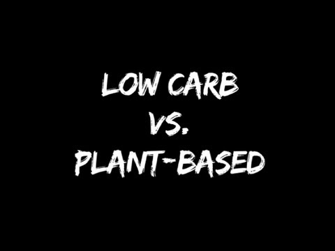 Low Carb vs. Plant-Based