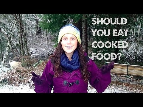 Should I Eat Cooked Food?
