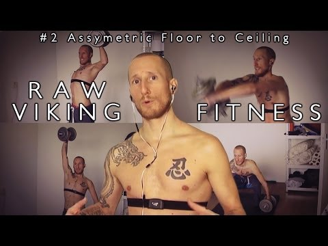 Raw Viking Fitness - #2 Assymetric Floor to Ceiling