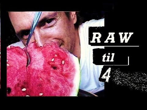 How I do Raw til 4, and Why the diet's so good