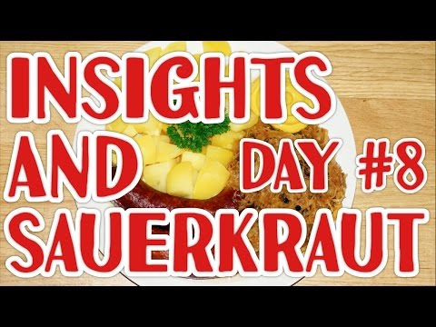Not another Fruit Diary #8 : Insights and Sauerkraut