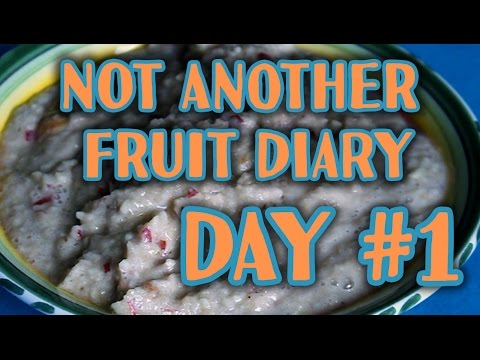Not another Fruit Diary #1 : Raw Food-Struggle + Chubby Chin