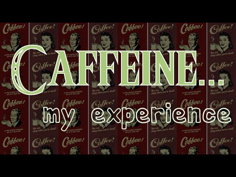 My Caffeine Experience...and Solution