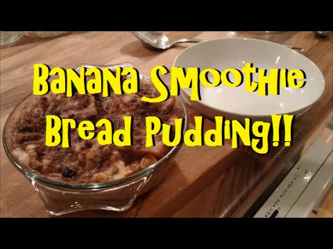 Banana Smoothie Bread Pudding || Vegan High Carb Low Fat Desert