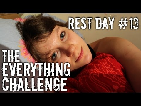 The Everything Challenge - Rest with me ! Day 13