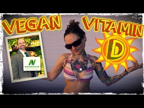 Is A Vegan Diet Vitamin D Deficient? | Dr  Michael Greger of Nutritionfacts.org