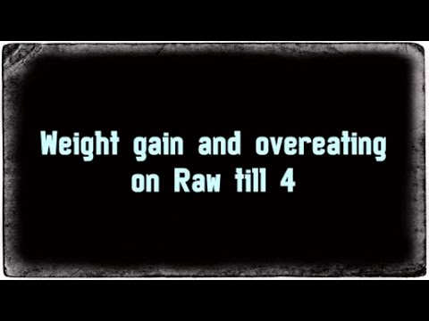Weight gain on Raw till 4