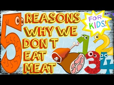 5 Reasons We Don't Eat Meat! [A Video For Kids!]