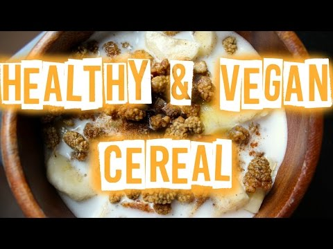 HEALTHY & VEGAN CEREAL | Raw in College