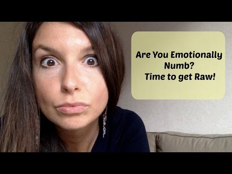 Are you emotionally numb? Time to get Raw!