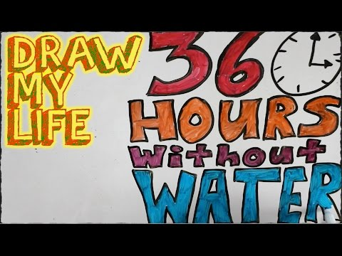 36 Hours Without Water | Draw My Life
