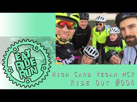 High Carb Vegan Manchester Ride Out #004