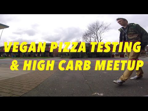 Vegan Pizza Testing & High Carb Meetup - VLOG
