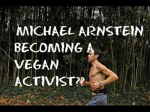 Michael Arnstein Becoming A Vegan Activist?