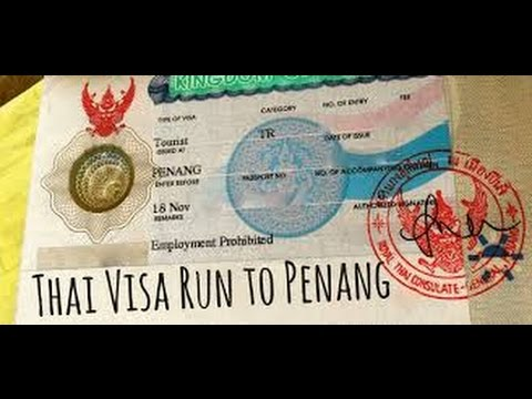 How to get a 2 month tourist visa for Thailand in Penang, Malaysia