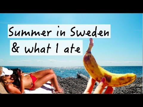 SWEDEN VLOG #4 ☼ SUMMER + WHAT I ATE