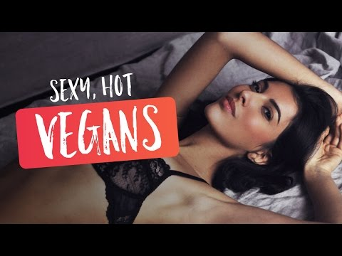 Sexy, Hot Vegans - Female Edition | 2016