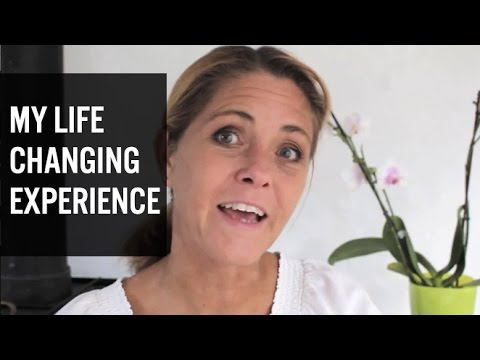 My Life Changing Experience