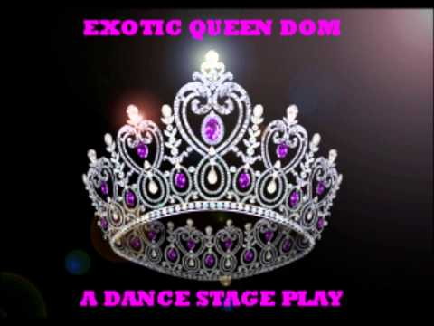 EXOTIC QUEEN DOM AUDITION FORM VIDEO BY J R PERRY