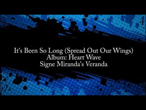 Its Been So Long (Spread Out Our Wings) (LYRIC VIDEO)