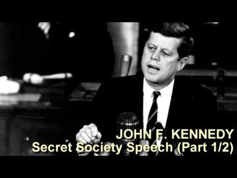 John F. Kennedy Secret Society Speech (Part 1/2)